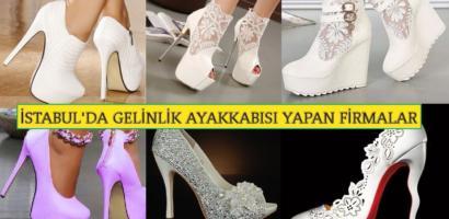 İstanbul'da Gelinlik Ayakkabısı Yapan Firmalar