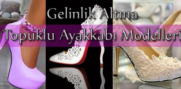 Gelinlik Altına Topuklu Ayakkabı Modelleri